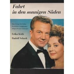 Fahrt in den sonnigen Süden - Erika Köth Rudolf Schock|Eurodisc 33273
