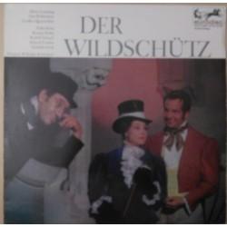 Lortzing Albert - Wilhelm Schüchter – Der Wildschütz - Großer Querschnitt |eurodisc 6529
