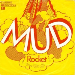 Mud – Rocket|1974     RAK – 1C 006-95 707-Single