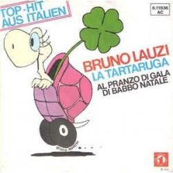 Bruno Lauzi – La Tartaruga / Al Pranzo Di Gala Di Babbo Natale|1976 Numero Uno – 611836-Single