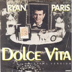 Paris ‎Ryan – Dolce Vita|1983     Carrere ‎– 815 396-7-Single