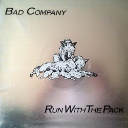 Bad Company ‎– Run With The Pack|1976 LSI 73043 Yugoslavia