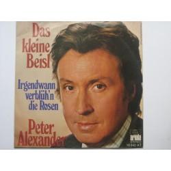 Alexander Peter – Das kleine Beisl / Irgendwann verblüh´n die Rosen|1976     Ariola16 840 AT-Single