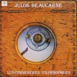 Beaucarne Julos – Les Communiques Colombophiles 1976 RCA YBPL1 480 France
