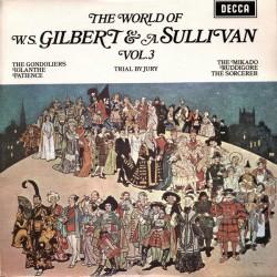 Gilbert & A. Sullivan– The World Of W. S. Gilbert & A. Sullivan - Vol.3|1971 Decca – SPA 147