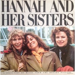 Various – Hannah And Her Sisters (A Selection Of Music From The Motion Picture)|1987     MCA Records – 254443-1