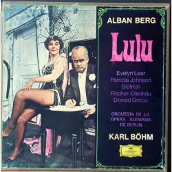 Berg Alban – Lulu -Evelyn Lear, Patricia Johnson- Dietrich Fischer-Dieskau...-Karl Böhm  1968 DG – 139 273/75