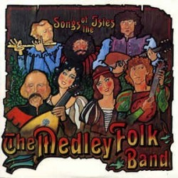 Medley Folk Band The ‎– Songs Of The Isles|1983 Park Records‎– PM 820125