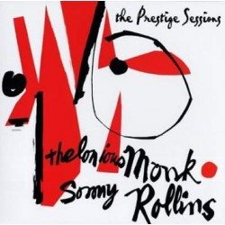 Monk Thelonious & Sonny Rollins – The Prestige Sessions| 2013   DOL – DOL740