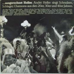 Heller André  Singt Schnulzen, Schlager, Chansons Aus Den 20er, 30er Und 40er Jahren|1979 Mandragora  INT 160.128
