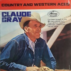 Gray Claude  ‎– Country & Western Aces|Mercury ‎– 126 090 MCE-Single-EP