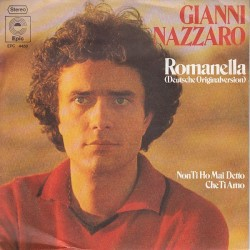 Nazzaro Gianni ‎– Romanella (Deutsche Version)|1976 Epic ‎– EPC 4450-Single