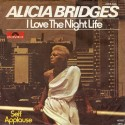 Bridges ‎Alicia – I Love The Nightlife|1978 Polydor ‎– 2066 936-Single