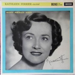 Ferrier Kathleen with Phyllis Spurr –Recital|1960     Decca – BR. 3052
