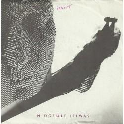 Ure Midge – If I Was|1985      Chrysalis – 107 667-Single