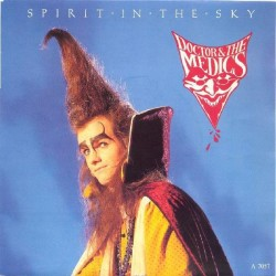 Doctor & The Medics – Spirit In The Sky|1986 Records – A 7057-Single