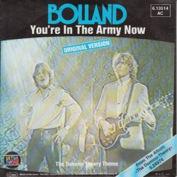 Bolland – You're In The Army Now|1982 Teldec – 6.13514-Single