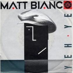 Matt Bianco – Yeh Yeh|1985 WEA – 248 943-7-Single