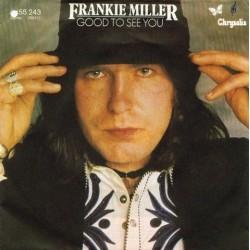 Miller Frankie – Good To See You|1979     Chrysalis – 6155 243-Single