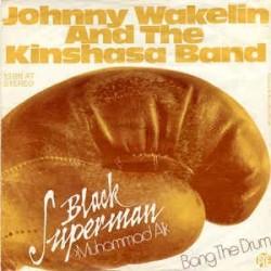 Wakelin Johnny – Black Superman Muhammad Ali 1975 Pye Records – 13 811 AT-Single