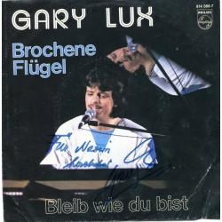 Lux Gary – Brochene Flügel / Bleib Wie Du Bist|1983 Philips – 814 389-7-Single