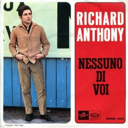 Anthony Richard – Nessuno Di Voi 1966 Columbia – SCMQ 1903-Single