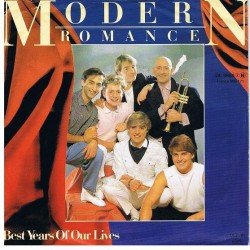 Modern Romance ‎– Best Years Of Our Lives|1982 WEA ‎– 24-9964-7-Single