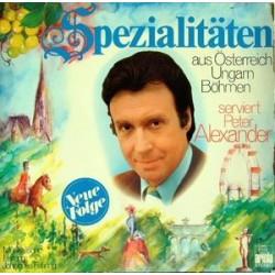 Alexander Peter – Spezialitäten Aus Österreich, Ungarn, Böhmen 1973 Ariola – 87 134 IU