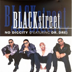 Blackstreet Featuring Dr. Dre ‎– No Diggity|2017   Interscope Records ‎– 0600753750711