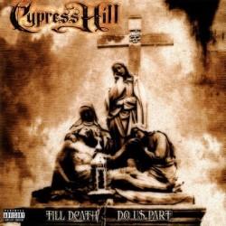 Cypress Hill – Till Death Do Us Part|2016    Music On Vinyl – MOVLP1728