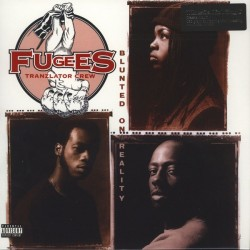 Fugees (Tranzlator Crew)– Blunted On Reality|2016    Music On Vinyl ‎– MOVLP1664