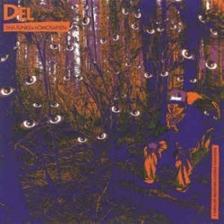 Del Tha Funkeé Homosapien– I Wish My Brother George Was Here|2016    Music On Vinyl – MOVLP1701