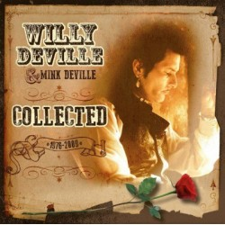 DeVille Willy & Mink DeVille – Collected (1976-2009) 2015     Music On Vinyl – MOVLP1371