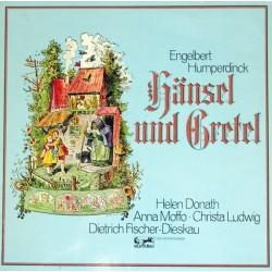 Humperdinck Engelbert – Hänsel und Gretel-Helen Donath-Anna Moffo-Christa Ludwig- Dietrich Fischer-Dieskau|Eurodisc – 63 240