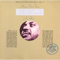 Turner Big Joe – Have No Fear  Big Joe Turner is Here|1986    Savoy Jazz – WL 70822