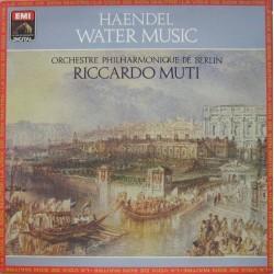 Haendel– Water Music- Orchestre Philharmonic De Berlin- Riccardo Muti  |1984    EMI – 2701561