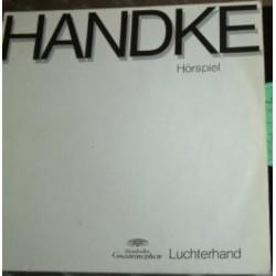 Handke Peter – Hörspiel|1973 Deutsche Grammophon – 2574 005, Luchterhand Verlag 