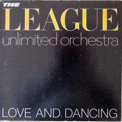 League Unlimited Orchestra The ‎– Love and Dancing|1982     Virgin ‎– 204 696