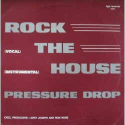 Pressure Drop  – Rock The House (You'll Never Be)|1983      ZYX Records – 5055-Maxi-Single