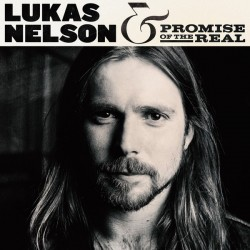 Nelson Lukas - Promise Of The Real – Lukas Nelson & Promise of the Real 2017      Fantasy – 0888072033498