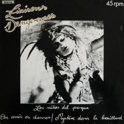 Liaisons Dangereuses – Los Niños Del Parque|1981 Roadrunner Records RR 125537-Maxi-Single