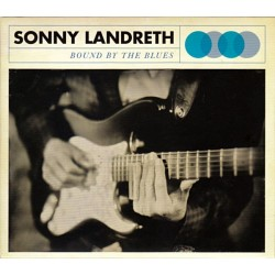 Landreth Sonny – Bound By The Blues 2015    Provogue – PRD 74661