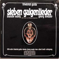 Gulda Friedrich- Blanche Aubry &8211 Georg Kreisler – Sieben Galgenlieder|1967 Preiser Records – SPR 3142