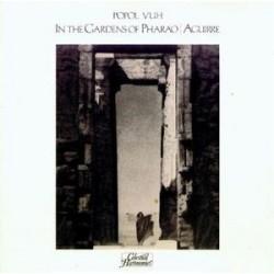Popol Vuh – In The Gardens Of Pharao / Aguirre|1983 Celestial Harmonies – CEL 008/009