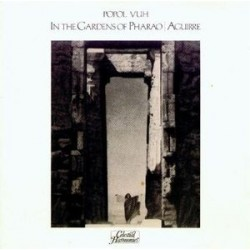 Popol Vuh ‎– In The Gardens Of Pharao / Aguirre|1983 Celestial Harmonies ‎– CEL 008/009