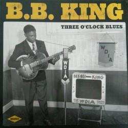 King B.B.  – Three O'Clock Blues|2017      Wagram Music – none