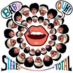 Stereo Total – Baby Ouh!|2010 Disko B – DB152