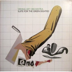 Vienna Art Orchestra ‎– Suite For The Green Eighties|1982    Hat Hut Records ‎– Hat Art 1991/92