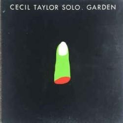 Taylor Cecil – Garden|1982     Hat Hut RecordsART 1993 / 94
