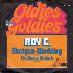 Roy C. – Shotgun-Wedding|UK Records – 6.11180-Single